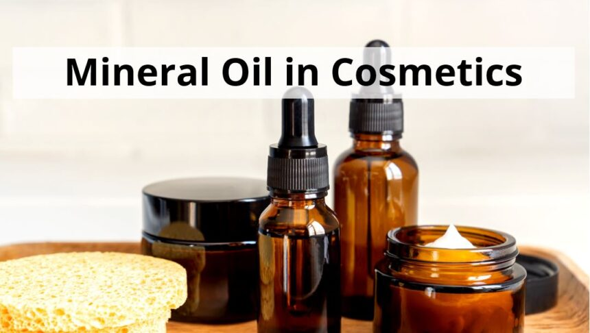 Is mineral oil bad for your skin?